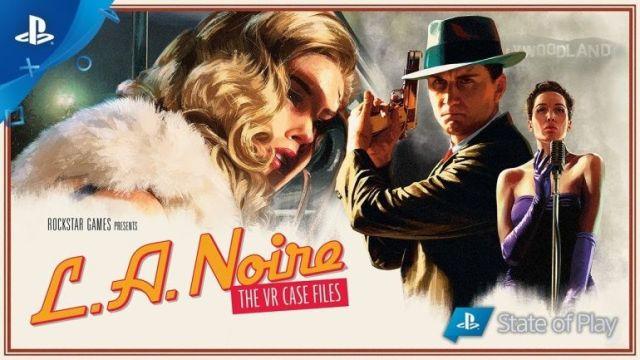 LA Noire – Le titre devient immédiatement disponible sur PlayStation VR