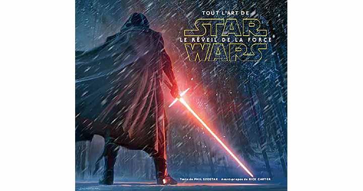 L'artbook Star Wars Le Réveil de la Force en français