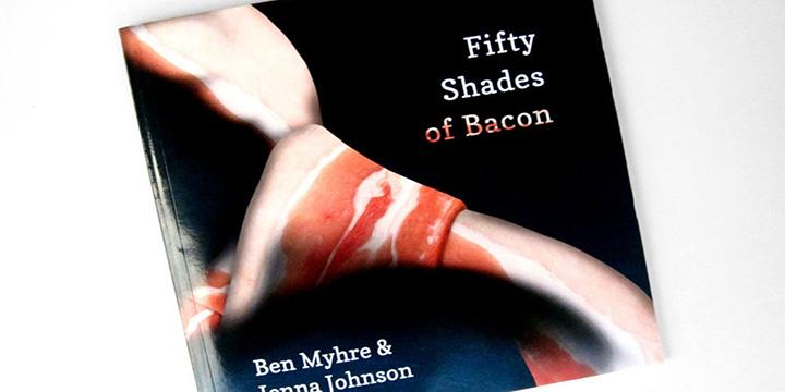 Fifty Shades of Bacon, le livre de recettes