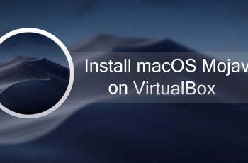 Install macOS Mojave on VirtualBox in Windows