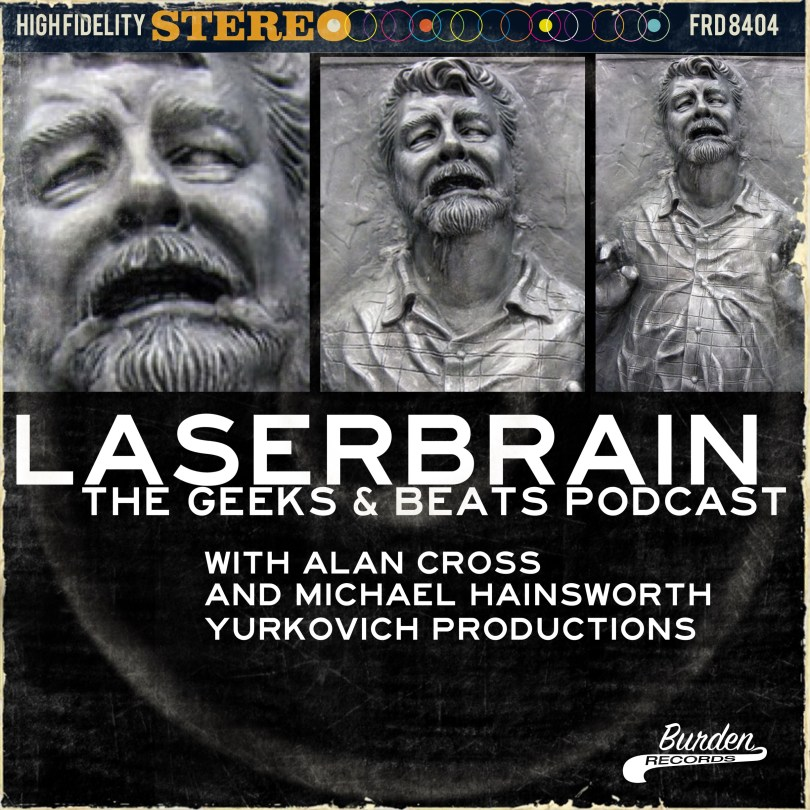 Why George Lucas is a laser brain on the Geeks and Beats Podcast