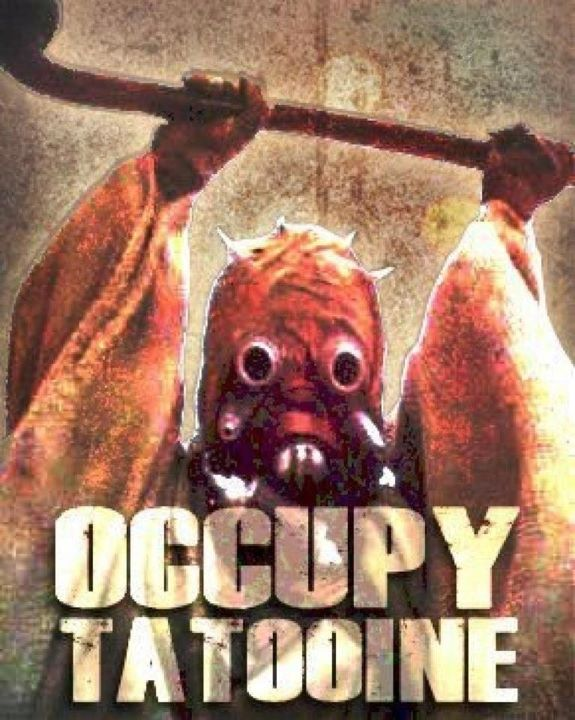 Occupy Tatooine