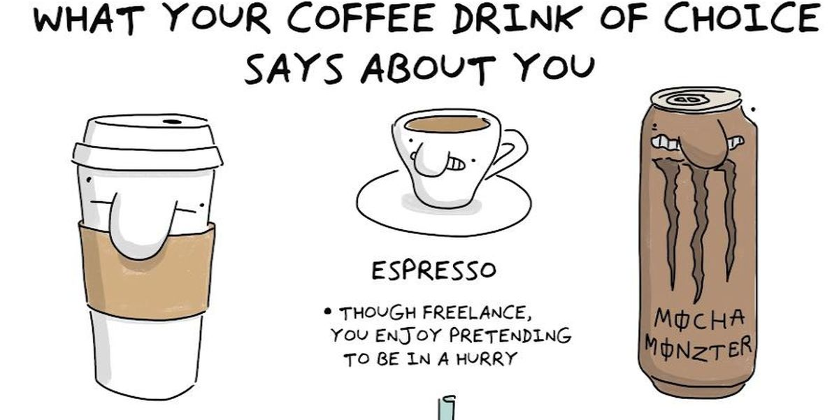 What your coffee drink of choice says about you