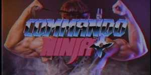 Liked Kung Fury? You'll LOVE Commando Ninja! [Full Feature Film]
