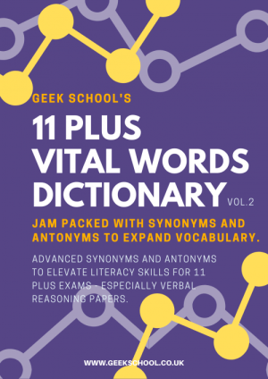 11 Plus Vital Words Dictionary - Important Words for Verbal Reasoning and English Papers