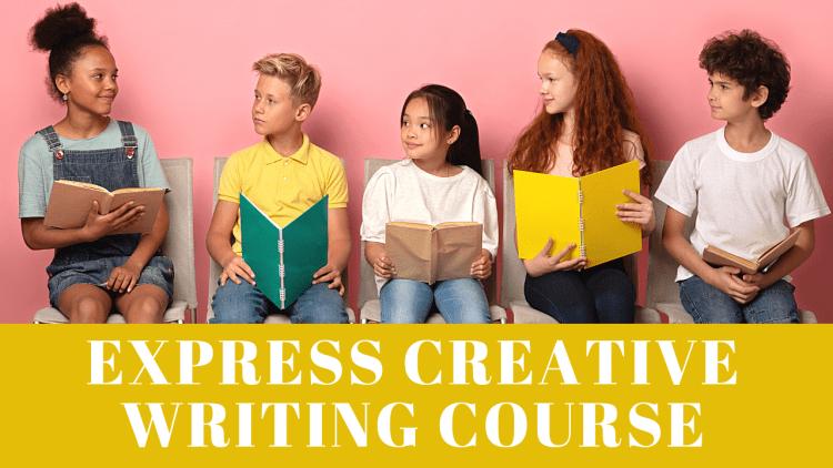 Express Creative Writing Course