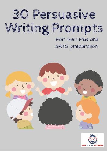 30 Persuasive Writing Prompts for the 11 Plus