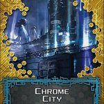Sansan Data Pack 3 - Chrome City (Android Netrunner Expansion)