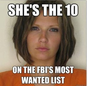 Attractive Convict - She's the 10 - on the FBI's most wanted list