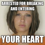 Attractive Convict - Arrested for breaking and entering - your heart
