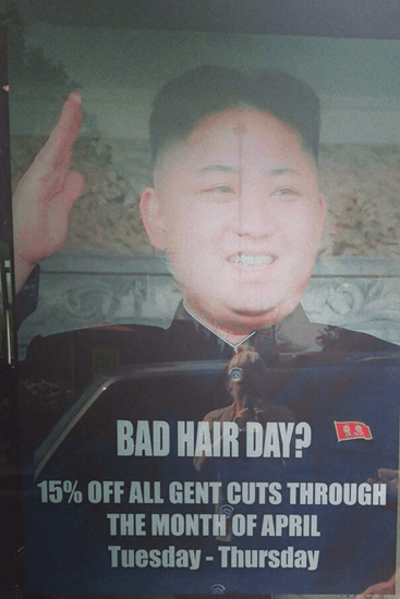 Bad Kim Jong Hair Day? 15% off all gent cuts through the month of April