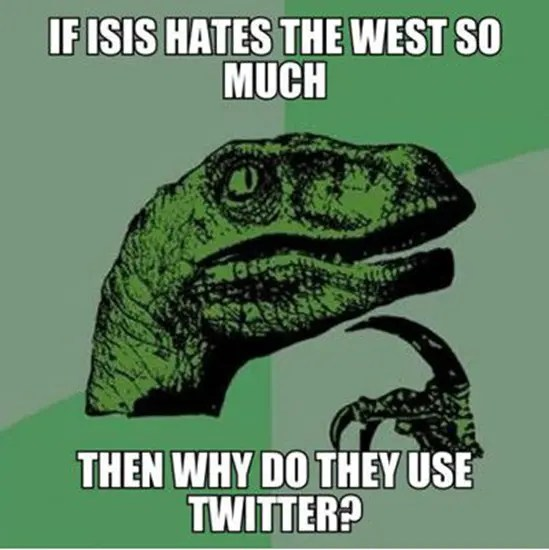 If ISIS hates the west so much, then why do they use Twitter?