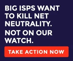 Big ISPs want to kill net neutrality - take action now