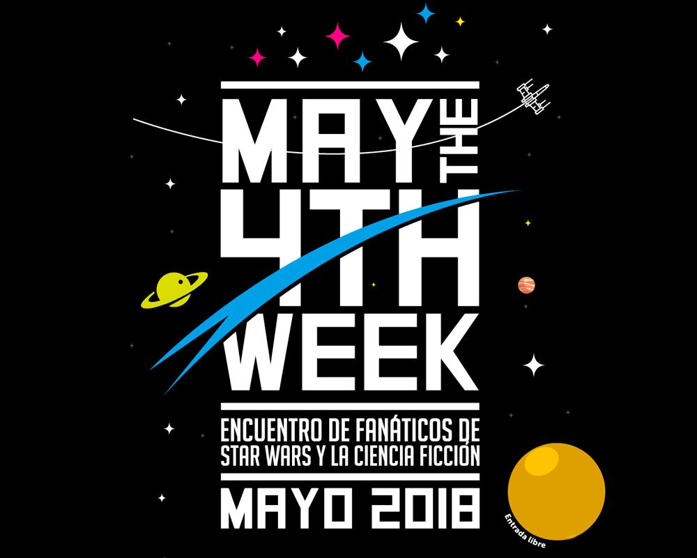 May the 4th Week - Semana de La Fuerza