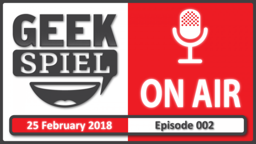 Geek Spiel On Air – Ep.002