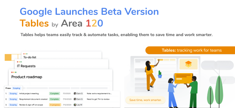 Google Launches Tables Area 120 Beta Version In The USA
