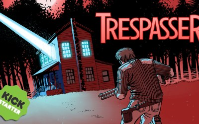 TRESPASSER launches Kickstarter for printed collection.