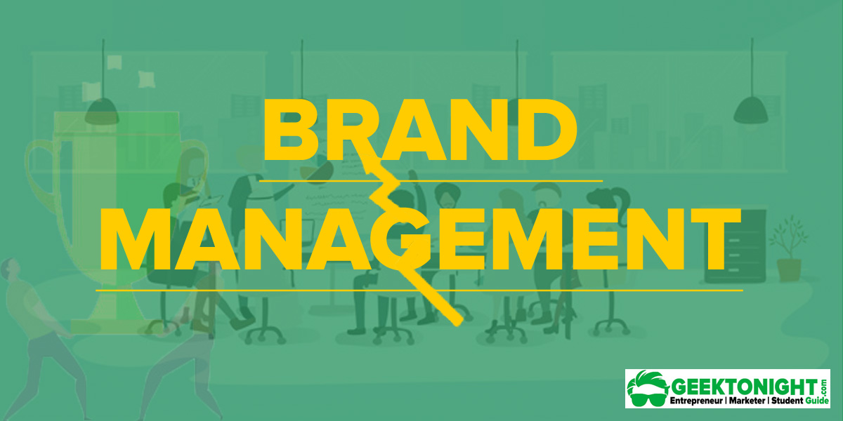 Brand Management – Importance, Definition, Challenges, Functions