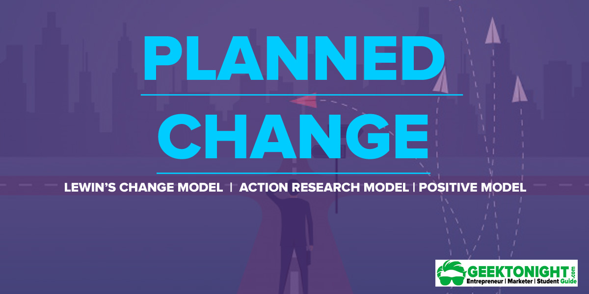 Planned Change   Theories & Models, Process