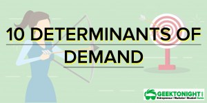 10 Determinants of Demand   Definition with [Infographic]