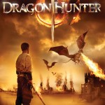 Dragon Hunter on DVD 11th May 2009