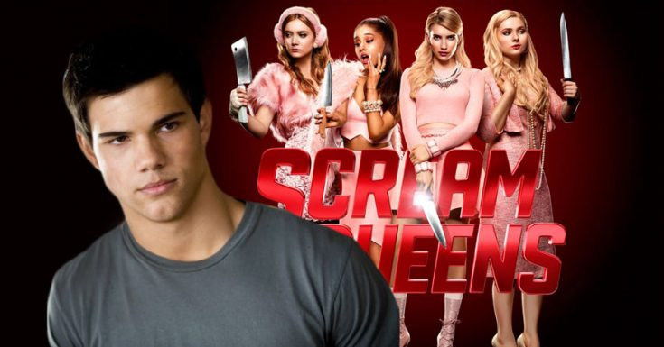 Twilight's Taylor Lautner Joins Scream Queens For Season 2