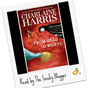Review: From Dead to Worse by Charlaine Harris