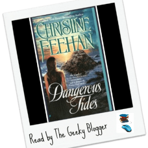 Review: Dangerous Tides by Christine Feehan