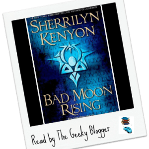 Review: Bad Moon Rising by Sherrilyn Kenyon