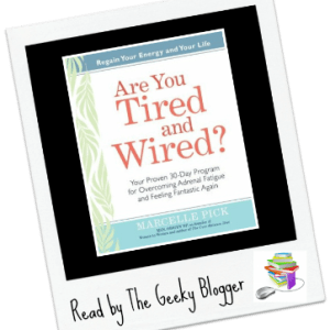 Review: Are You Tired and Wired by Marcelle Pick