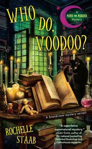 Review: Who Do, Voodoo? (A Mind For Murder Mystery #1) by Rochelle Staab