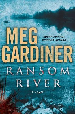 Audiobook Review: Ransom River by Meg Gardiner