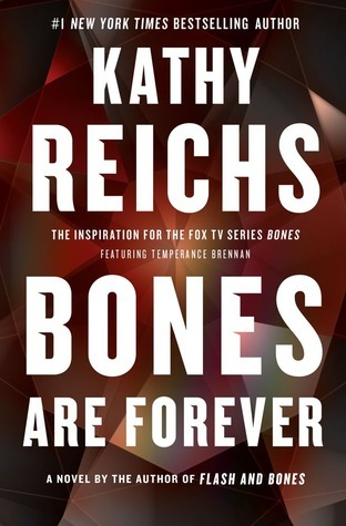 Audiobook Review: Bones Are Forever (Temperance Brennan #15) by Kathy Reichs