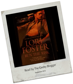 Review + Blog Tour: Run the Risk by Lori Foster (#Giveaway US/CA Only)
