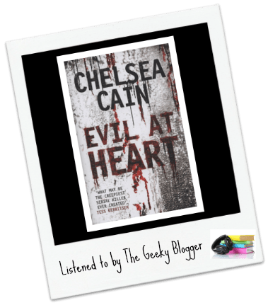 Audiobook Review: Evil at Heart by Chelsea Cain