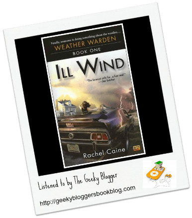 Audiobook Review: Ill Wind by Rachel Caine/Narrated By Dina Pearlman