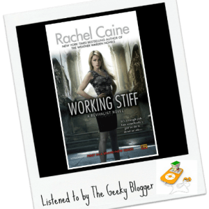 Audiobook Review: Working Stiff by Rachel Caine/Read by Julia Whelan