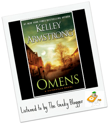 Audiobook Review: Omens by Kelley Armstrong/Narrated By Carine Montbertrand, Mozhan Marno