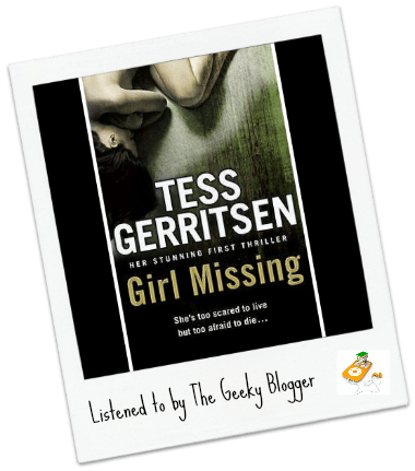 Audiobook Review: Girl Missing by Tess Gerritsen
