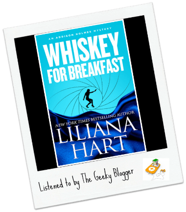 Audiobook Review: Whiskey for Breakfast by Liliana Hart