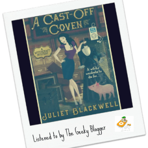 Audiobook Review: A Cast-Off Coven by Juliet Blackwell
