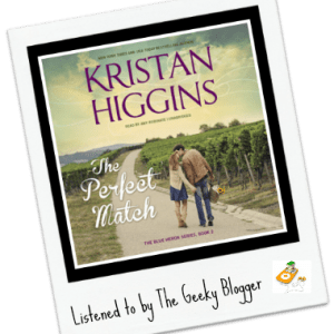 Audiobook Review: The Perfect Match by Kristan Higgins