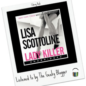Library Book Review: Lady Killer by Lisa Scottoline