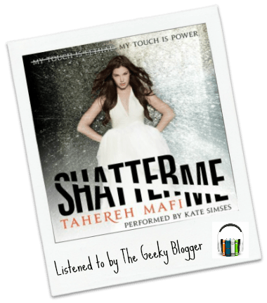 Audiobook Review: Shatter Me by Tahereh Mafi