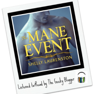 Audiobook Review: The Mane Event by Shelly Laurenston