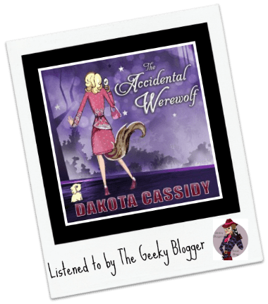 Audiobook Review: The Accidental Werewolf by Dakota Cassidy