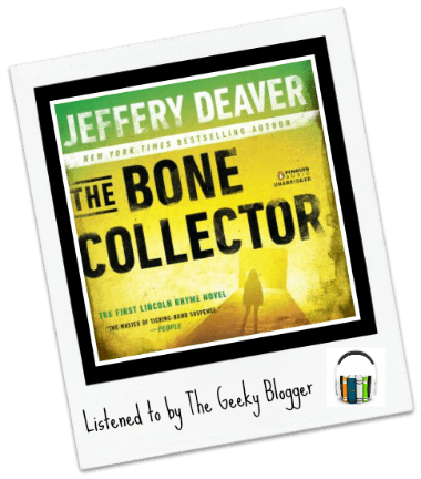 Audiobook Review: The Bone Collector by Jeffrey Deaver