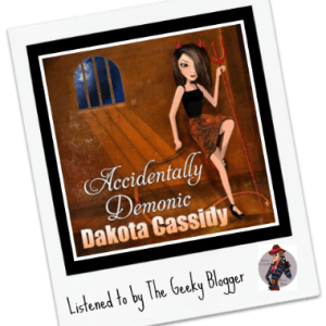 Audiobook Review: Accidentally Demonic by Dakota Cassidy