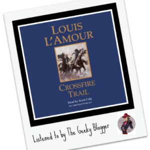 Read It File It: Crossfire Trail by Louis L'Amour
