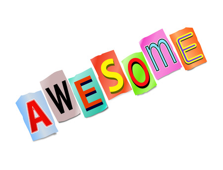 45967134 - illustration depicting a set of cut out printed letters arranged to form the word awesome.